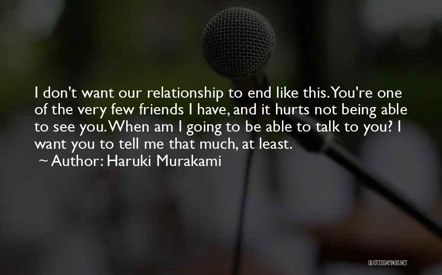I Want This Relationship Quotes By Haruki Murakami
