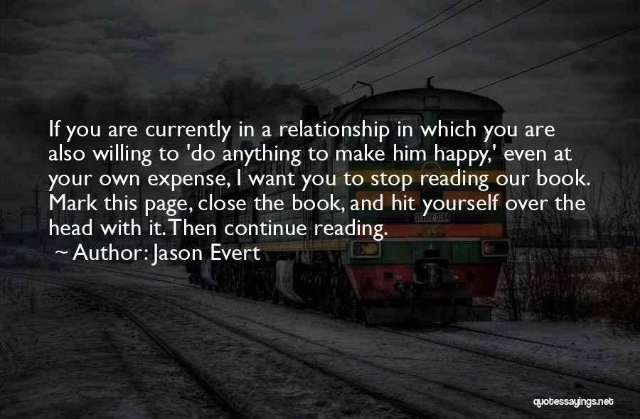 I Want This Relationship Quotes By Jason Evert