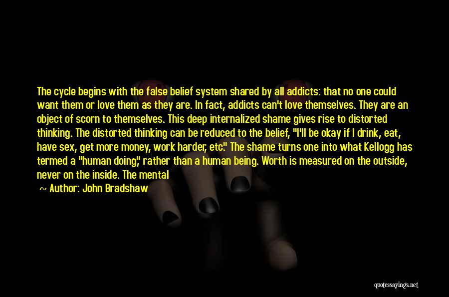 I Want This Relationship Quotes By John Bradshaw