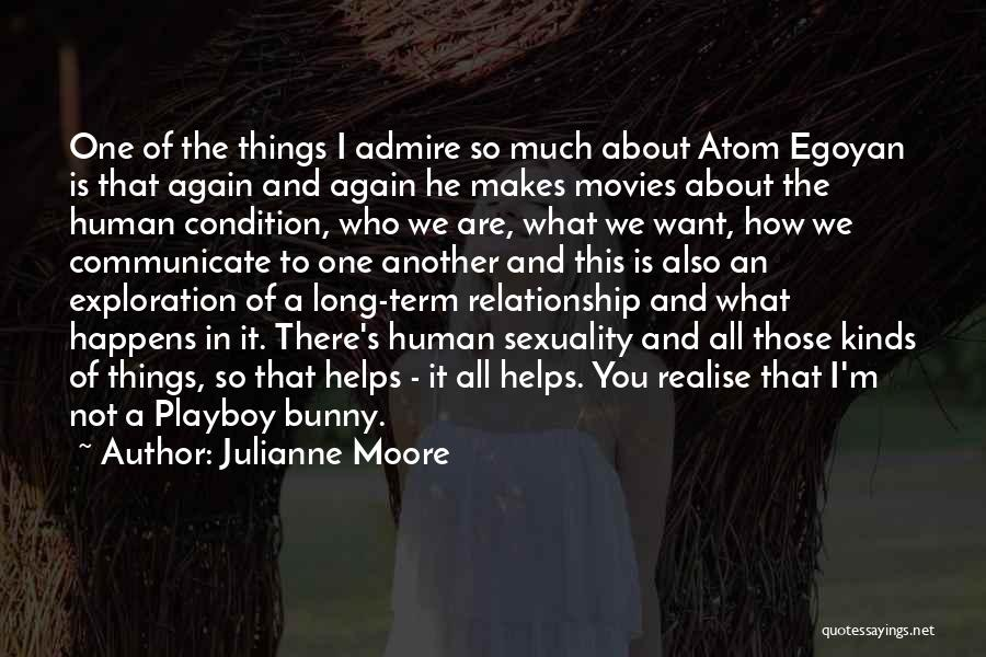 I Want This Relationship Quotes By Julianne Moore