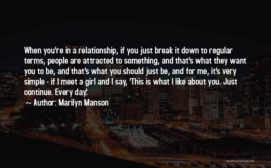 I Want This Relationship Quotes By Marilyn Manson
