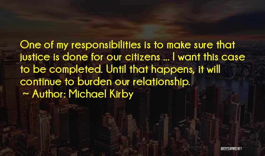 I Want This Relationship Quotes By Michael Kirby