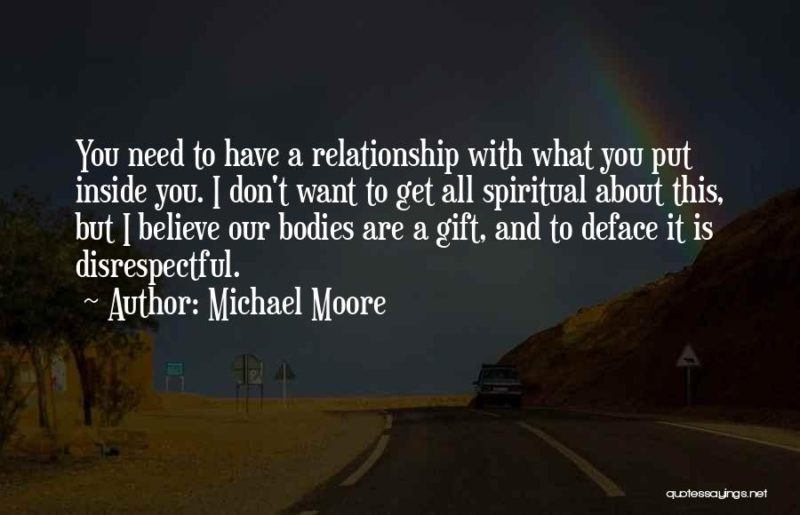 I Want This Relationship Quotes By Michael Moore