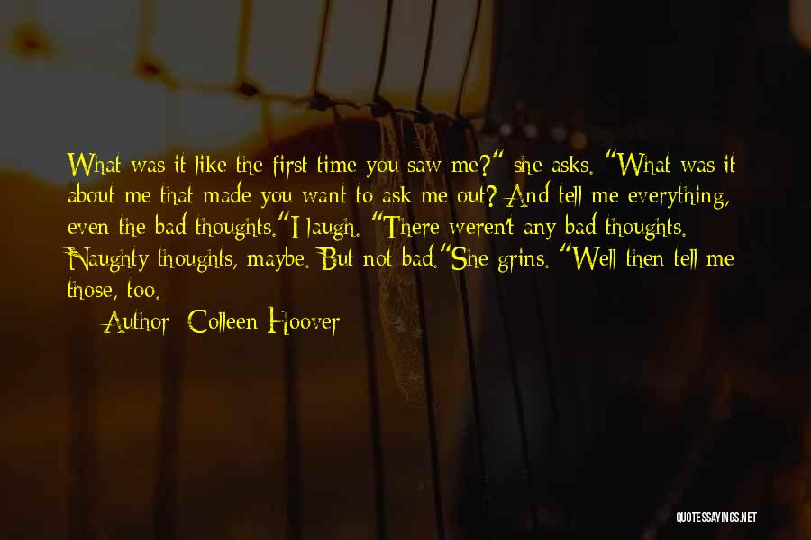 I Want To Ask You Out Quotes By Colleen Hoover