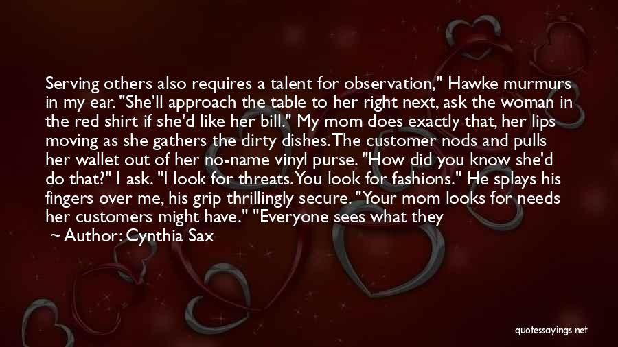 I Want To Ask You Out Quotes By Cynthia Sax