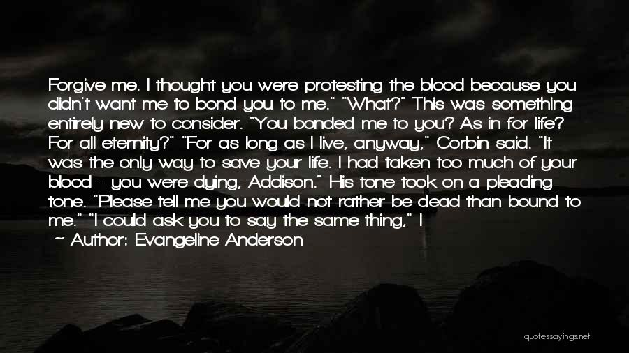 I Want To Ask You Out Quotes By Evangeline Anderson