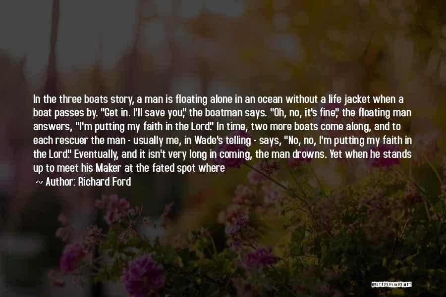 I Want To Be Alone Forever Quotes By Richard Ford