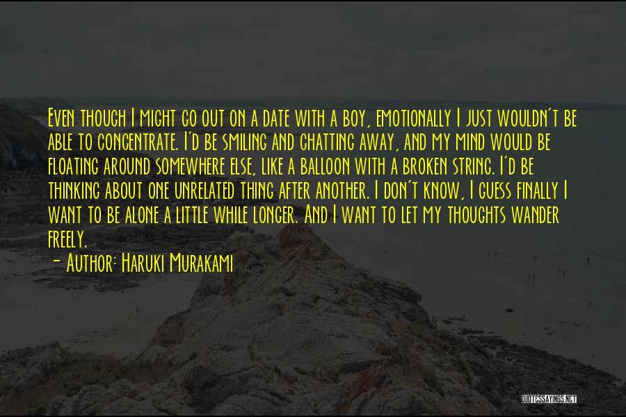 I Want To Be Alone Quotes By Haruki Murakami