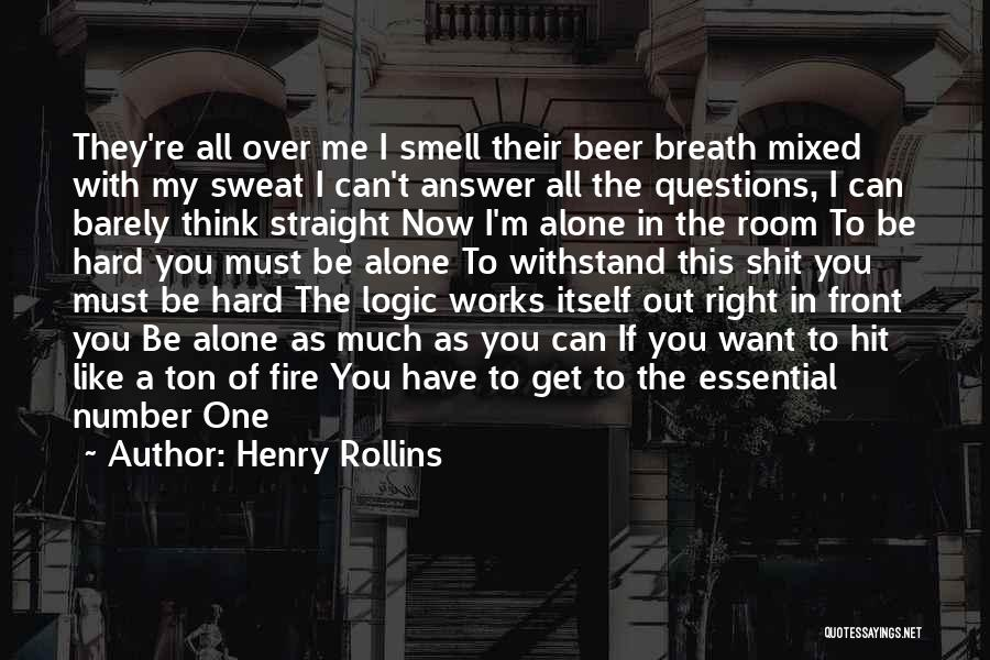 I Want To Be Alone Quotes By Henry Rollins