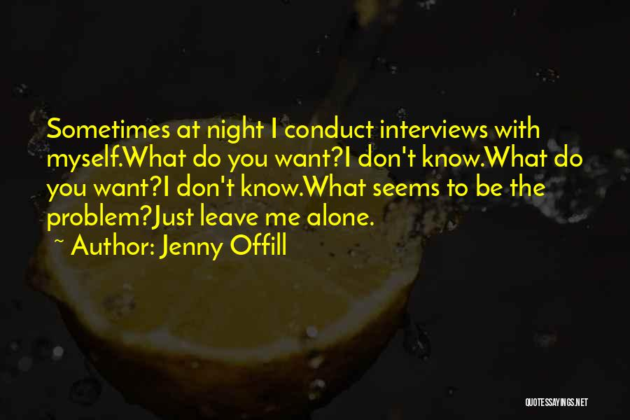 I Want To Be Alone Quotes By Jenny Offill