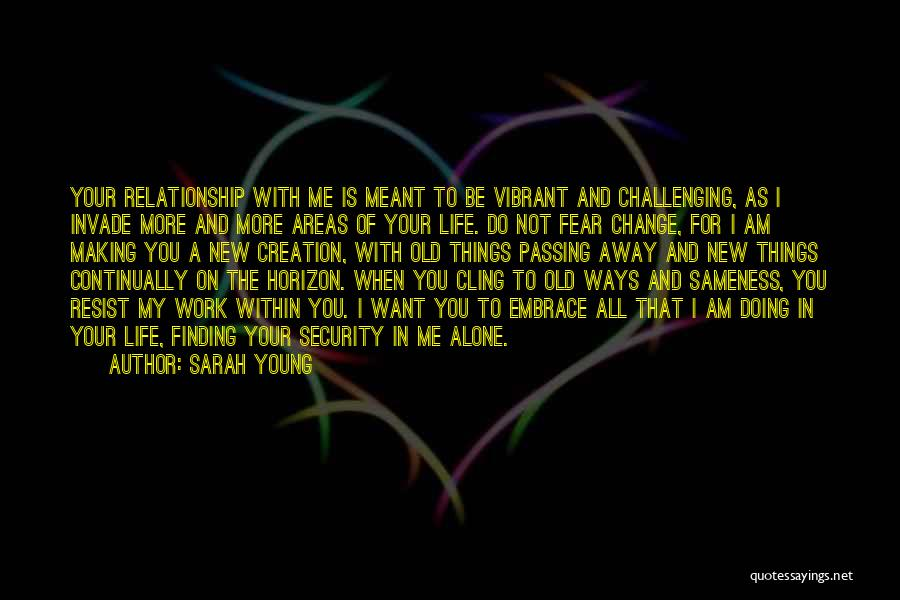 I Want To Be Alone Quotes By Sarah Young