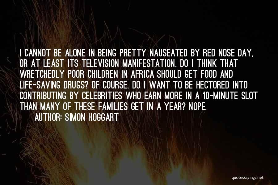 I Want To Be Alone Quotes By Simon Hoggart