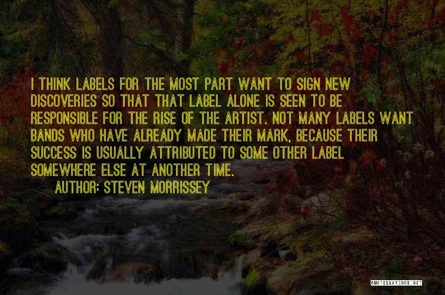 I Want To Be Alone Quotes By Steven Morrissey
