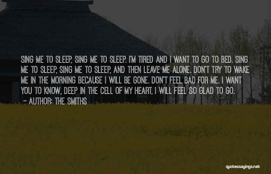 I Want To Be Alone Quotes By The Smiths