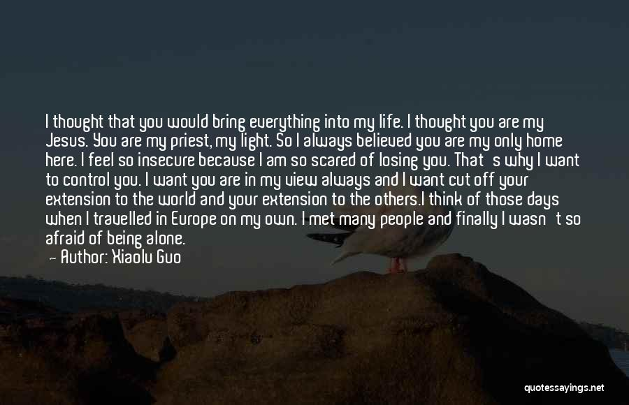 I Want To Be Alone Quotes By Xiaolu Guo