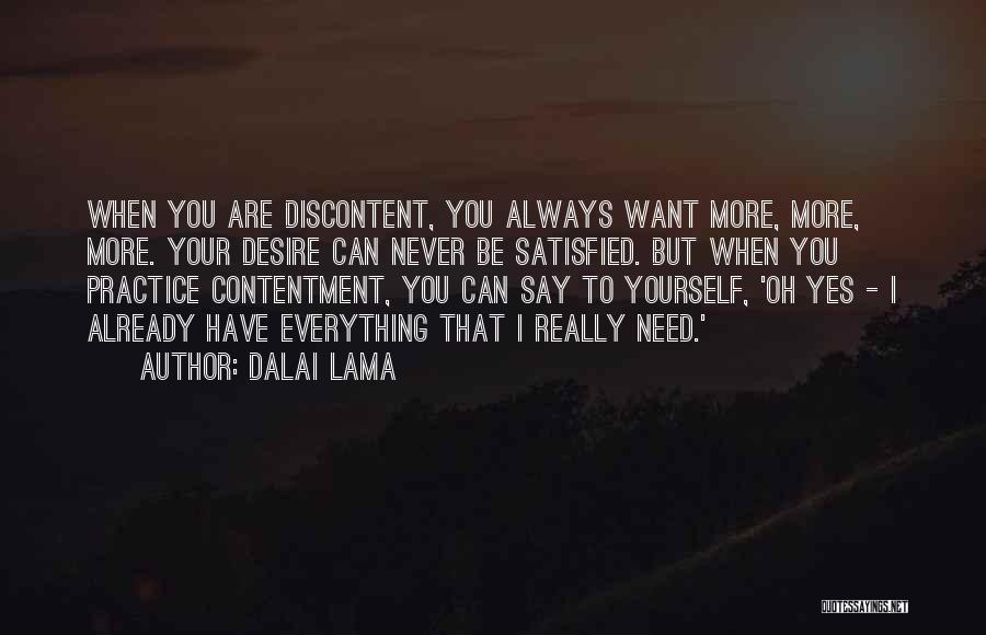 I Want To Be Everything You Need Quotes By Dalai Lama