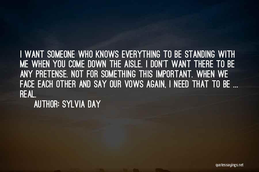 I Want To Be Everything You Need Quotes By Sylvia Day