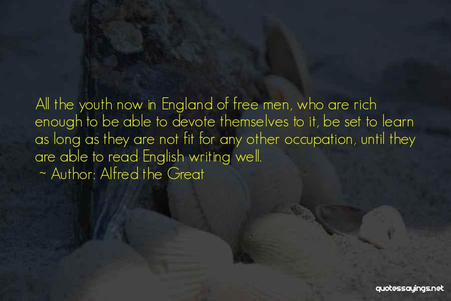 I Want To Be Set Free Quotes By Alfred The Great