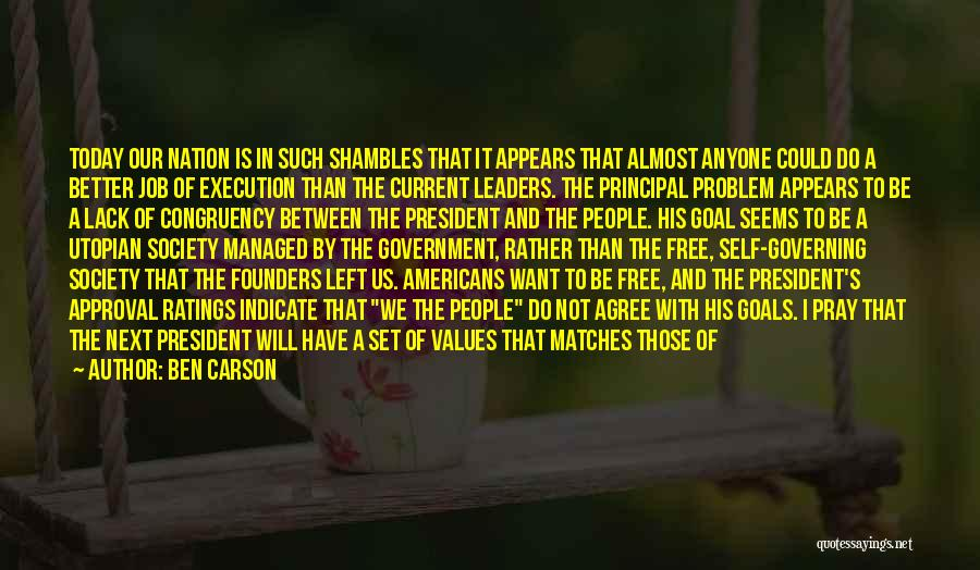 I Want To Be Set Free Quotes By Ben Carson