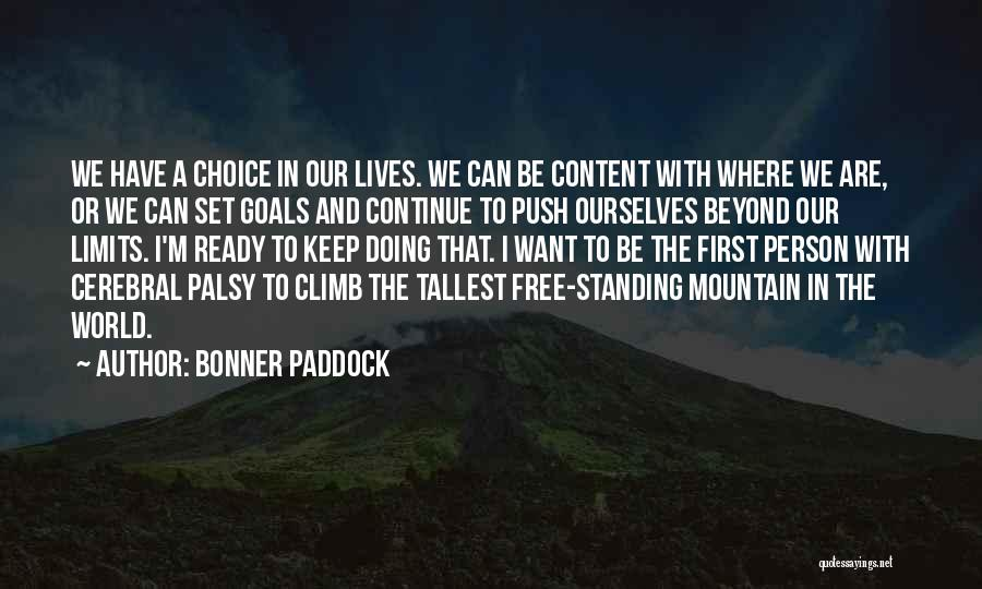 I Want To Be Set Free Quotes By Bonner Paddock