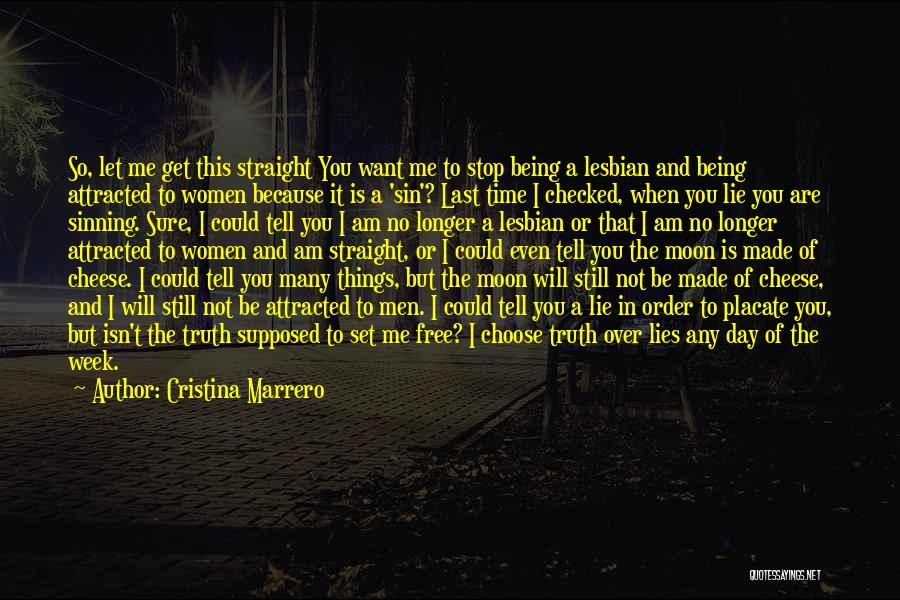I Want To Be Set Free Quotes By Cristina Marrero