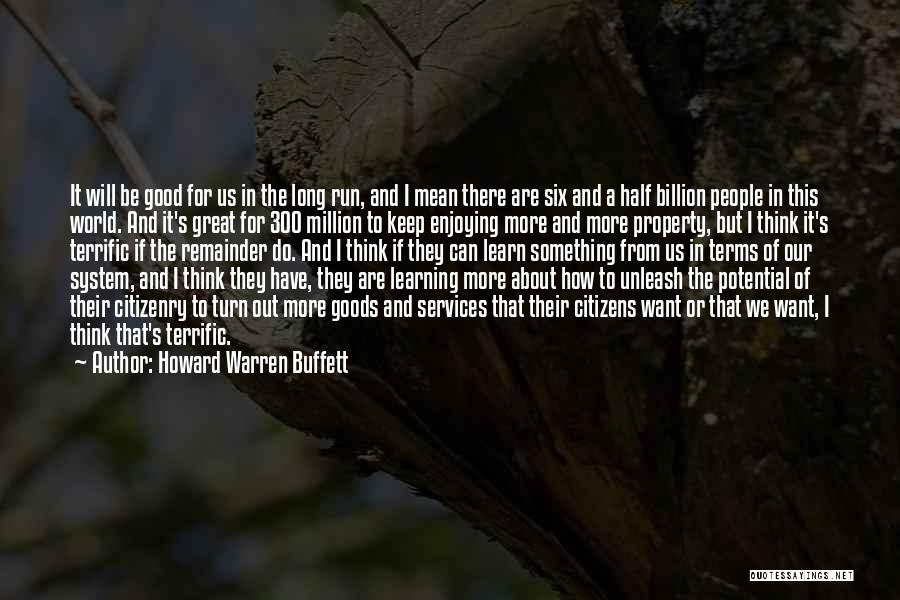 I Want To Be Something More Quotes By Howard Warren Buffett