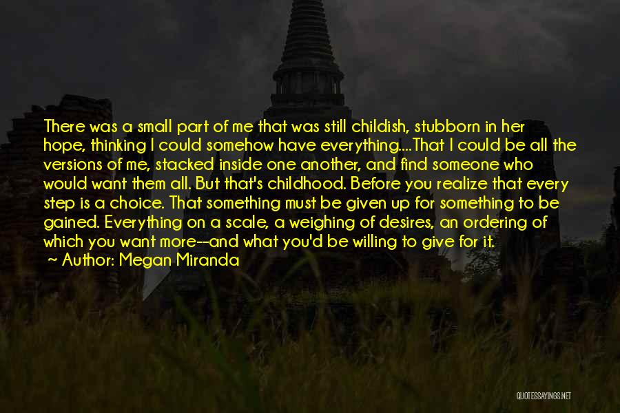 I Want To Be Something More Quotes By Megan Miranda