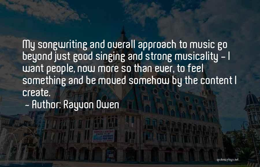 I Want To Be Something More Quotes By Rayvon Owen