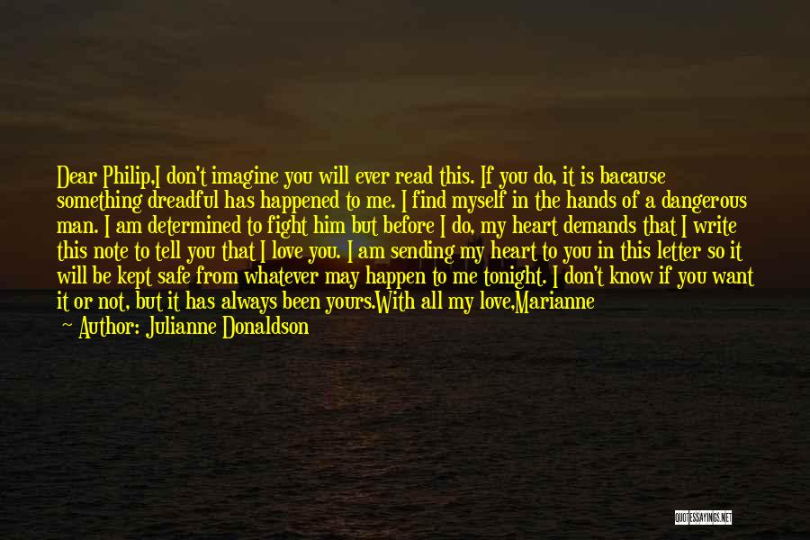 I Want To Be With You Tonight Quotes By Julianne Donaldson