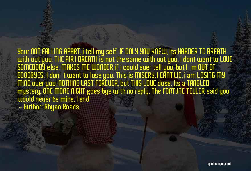 I Want To Be With You Tonight Quotes By Rhyan Roads