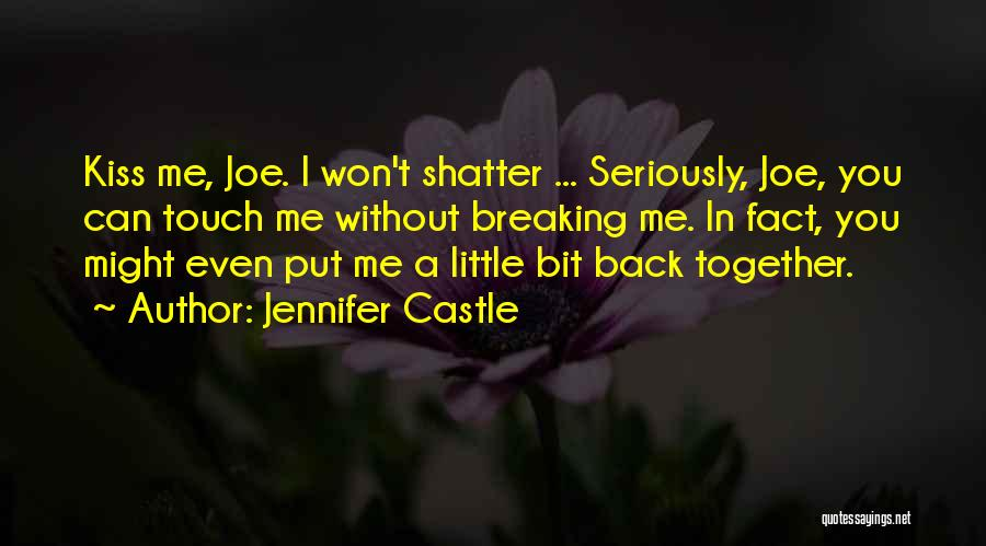 I Want To Get Back Together With You Quotes By Jennifer Castle