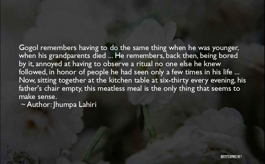 I Want To Get Back Together With You Quotes By Jhumpa Lahiri