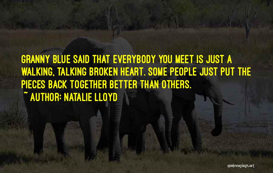I Want To Get Back Together With You Quotes By Natalie Lloyd