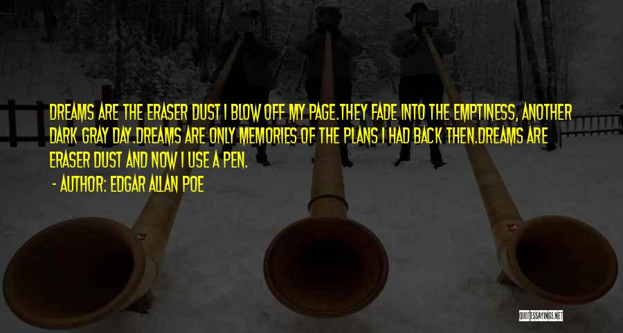 I Want To Go Back To My Past Quotes By Edgar Allan Poe