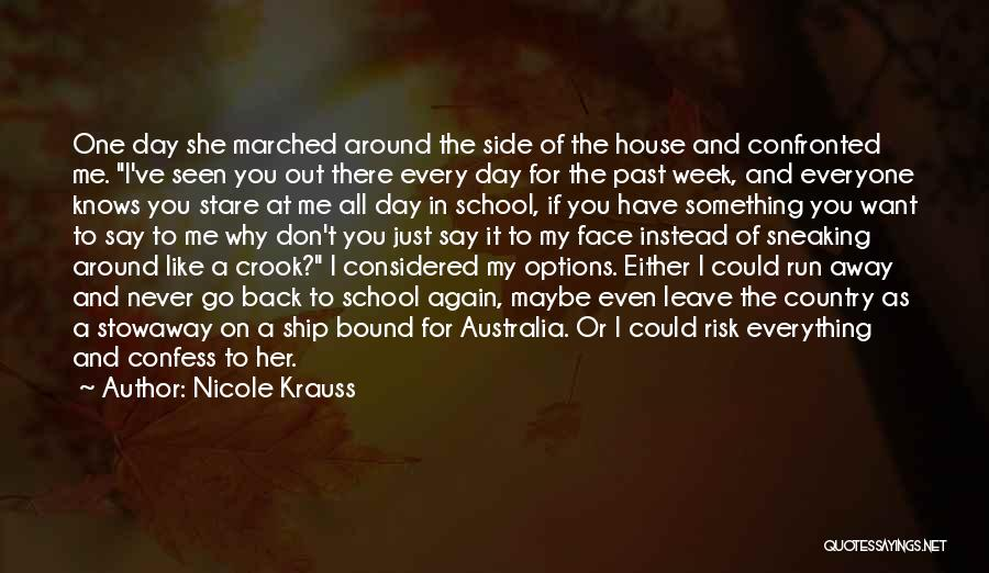 I Want To Go Back To My Past Quotes By Nicole Krauss