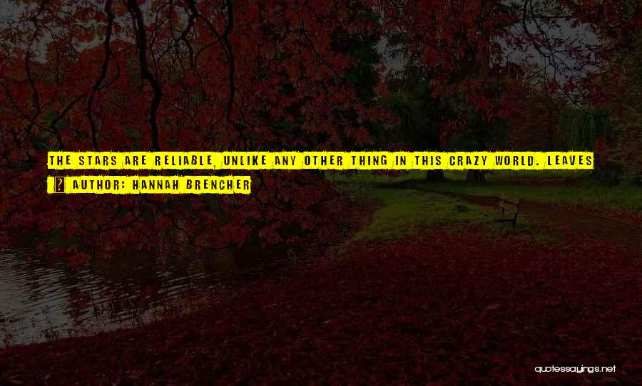 I Want To Go Far Away From This World Quotes By Hannah Brencher