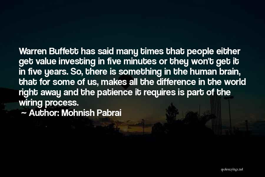 I Want To Go Far Away From This World Quotes By Mohnish Pabrai