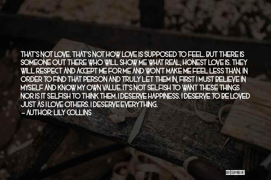 I Want To Know Myself Quotes By Lily Collins