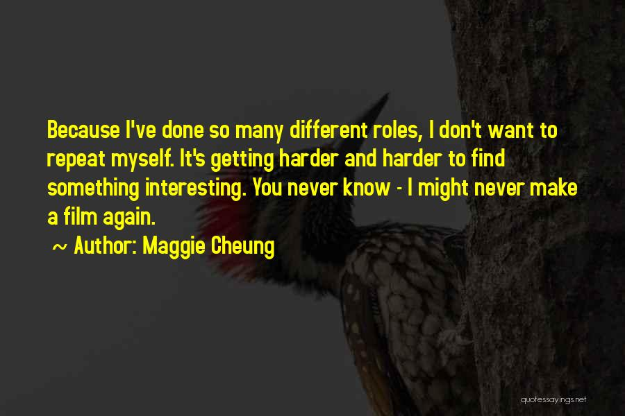 I Want To Know Myself Quotes By Maggie Cheung