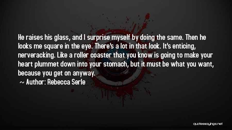 I Want To Know Myself Quotes By Rebecca Serle