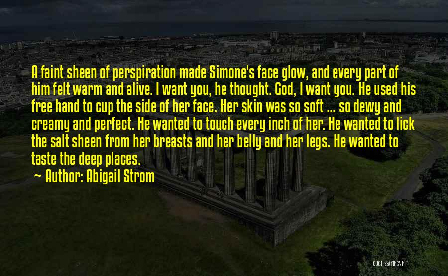I Want To Lick You Quotes By Abigail Strom
