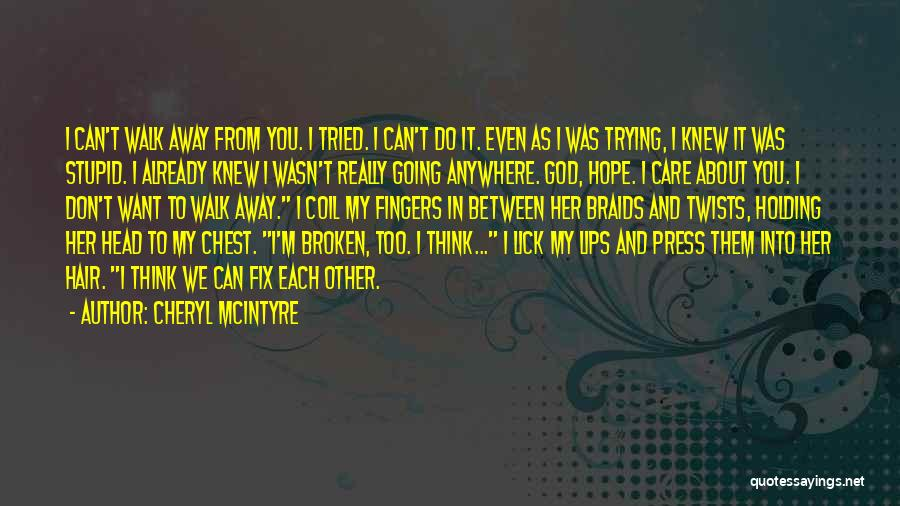I Want To Lick You Quotes By Cheryl McIntyre