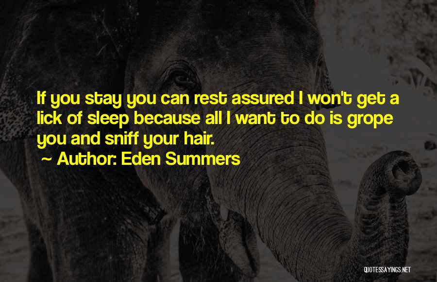 I Want To Lick You Quotes By Eden Summers