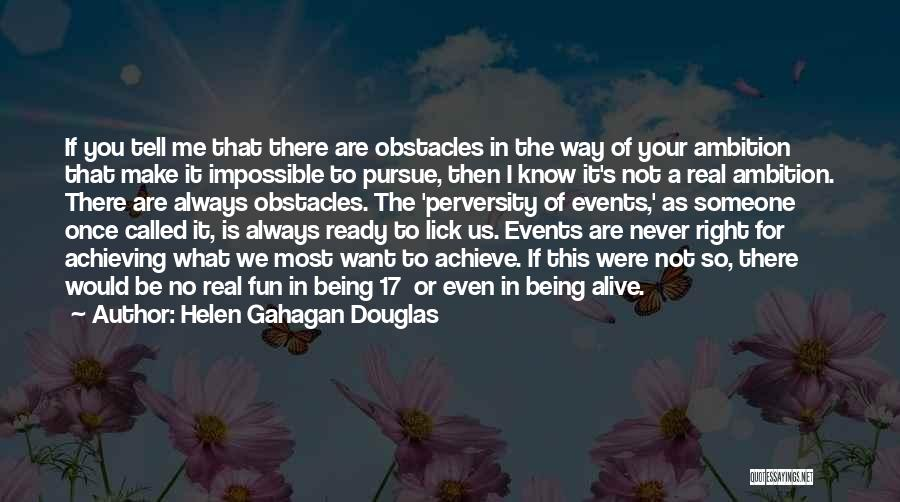I Want To Lick You Quotes By Helen Gahagan Douglas