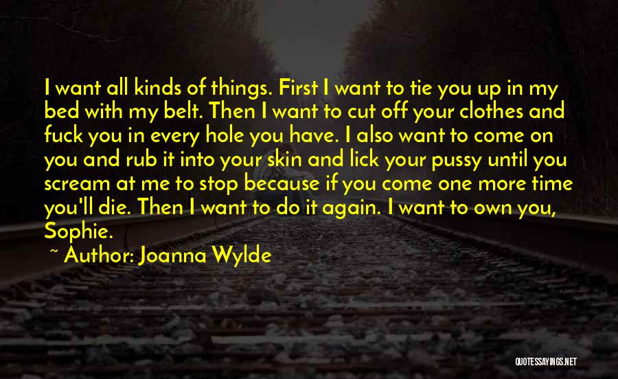 I Want To Lick You Quotes By Joanna Wylde
