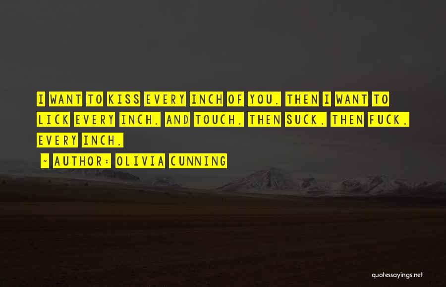 I Want To Lick You Quotes By Olivia Cunning
