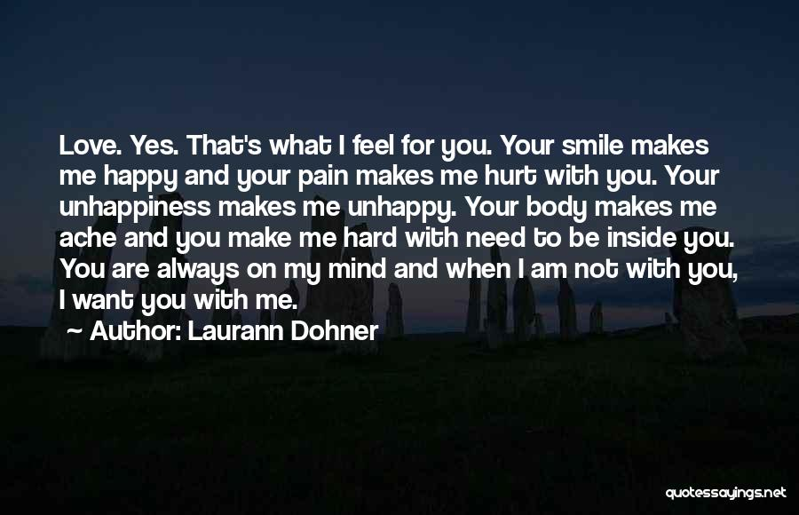 I Want To Make You Happy Love Quotes By Laurann Dohner