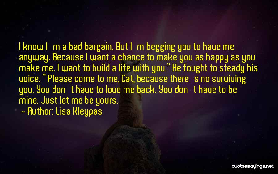 I Want To Make You Happy Love Quotes By Lisa Kleypas