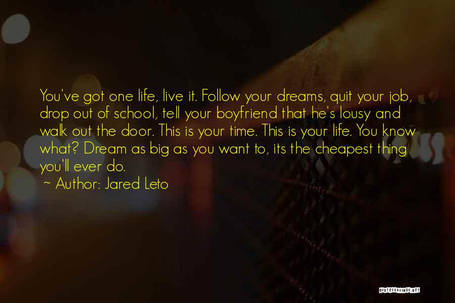 I Want To Quit My Job Quotes By Jared Leto