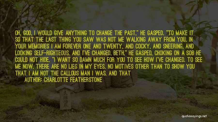 I Want To Show You My Love Quotes By Charlotte Featherstone